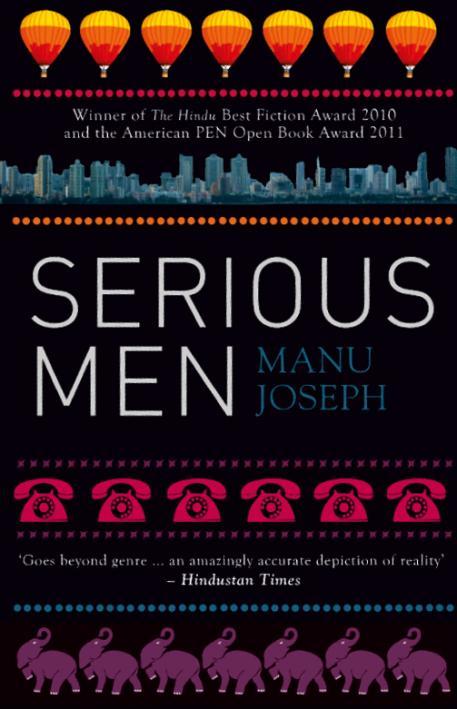 Manu Joseph's Serious Men